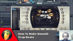 How To Make Smooth Trap Beats
