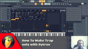 How To a Make Trap only with Sytrus