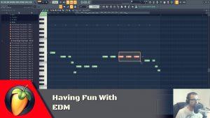 Having Fun With EDM