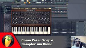 Como Fazer Trap e Samplar um Piano