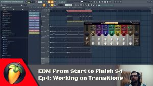 EDM From Start To Finish S4 - Ep4