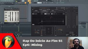 Rap Do Inicio Ao Fim S1 - Ep6: Mixing