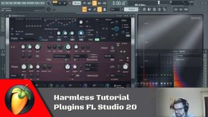 Harmless Tutorial - Plugins FL Studio 20