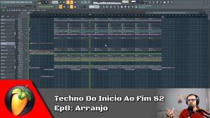 Techno Do Inicio Ao Fim S2 - Ep8: Arranjo