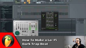 How to make a Lo-Fi DarkTrap Beat